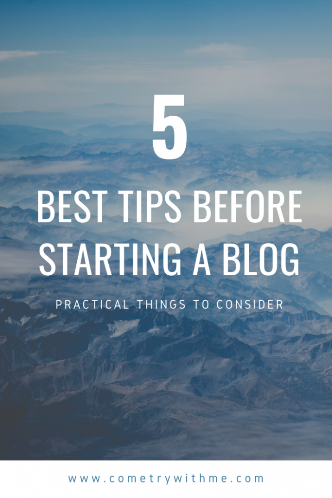 5 best tips to consider before starting a blog